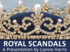 Royal Scandals