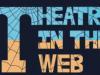 Theatre In The Web